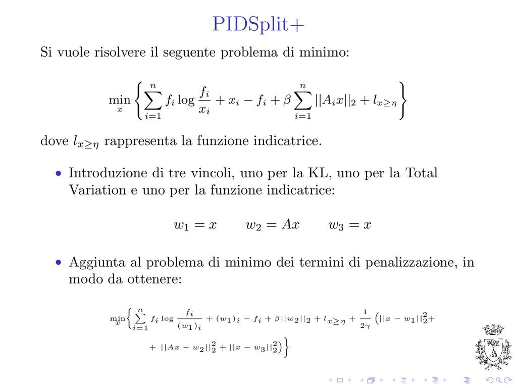 PIDSplit+ Si vuole risolvere il seguente proble...