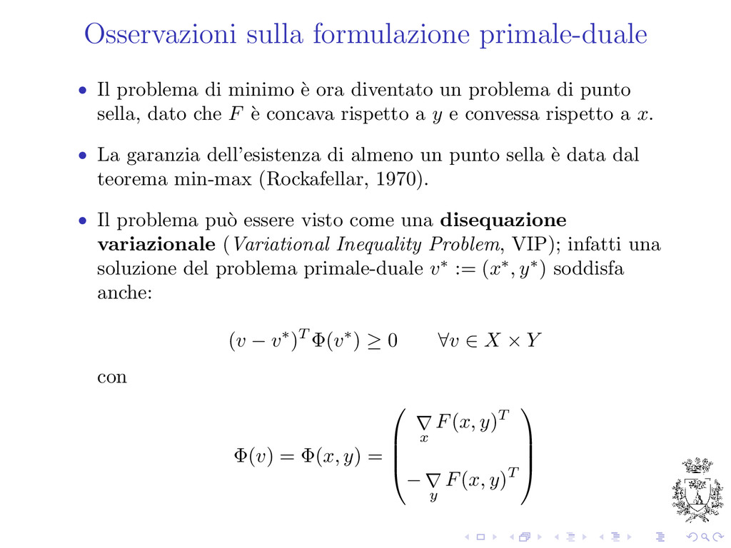Osservazioni sulla formulazione primale-duale •...