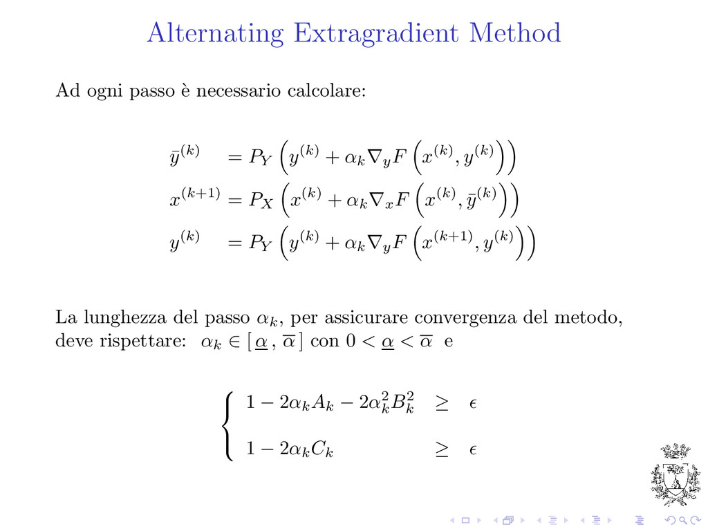 Alternating Extragradient Method Ad ogni passo ...