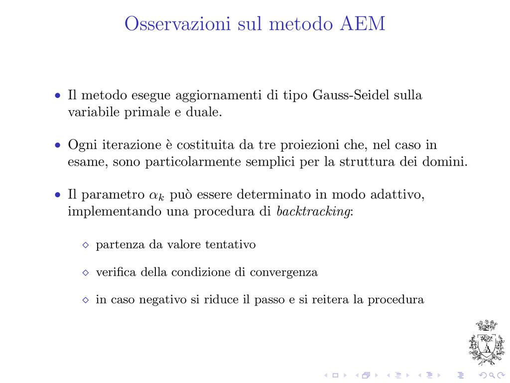 Osservazioni sul metodo AEM • Il metodo esegue ...