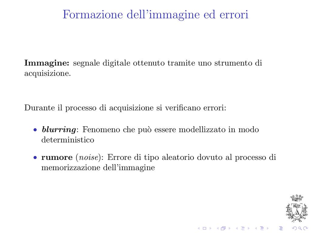 Formazione dell'immagine ed errori Immagine: se...