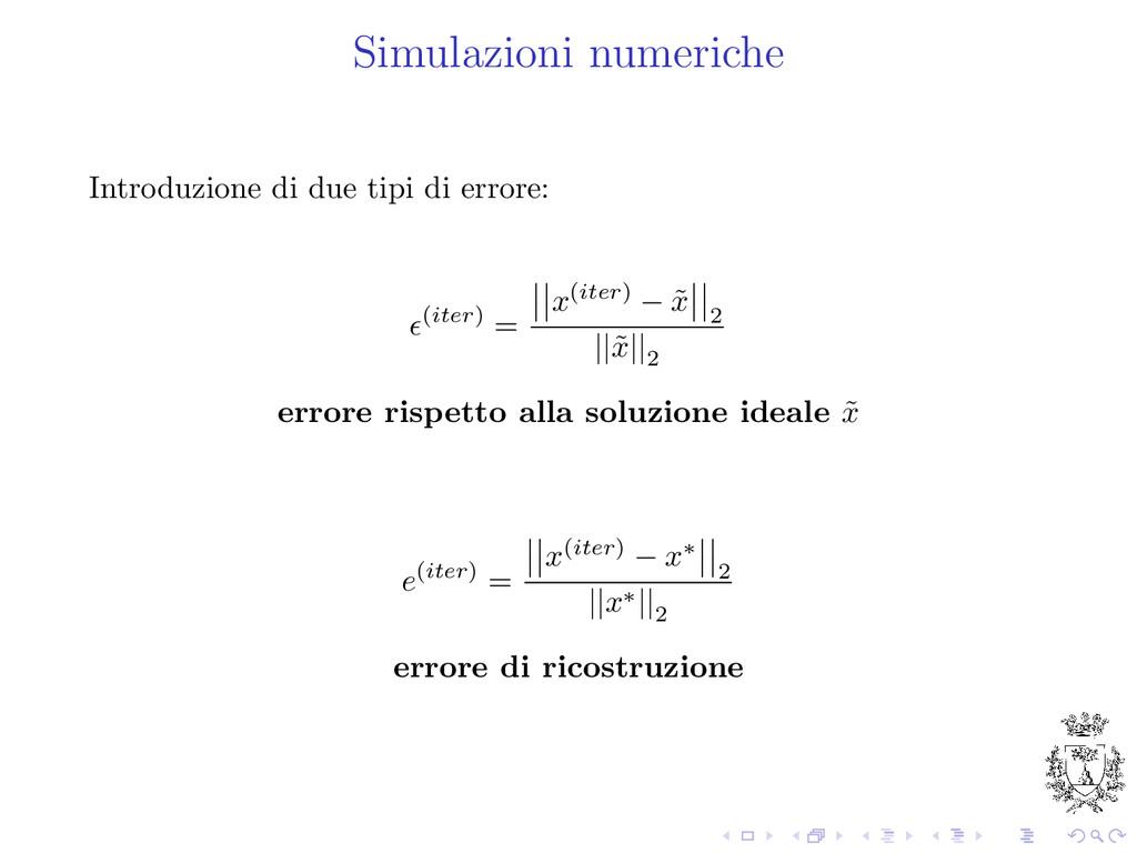 Simulazioni numeriche Introduzione di due tipi ...