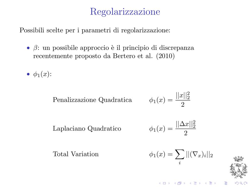 Regolarizzazione Possibili scelte per i paramet...