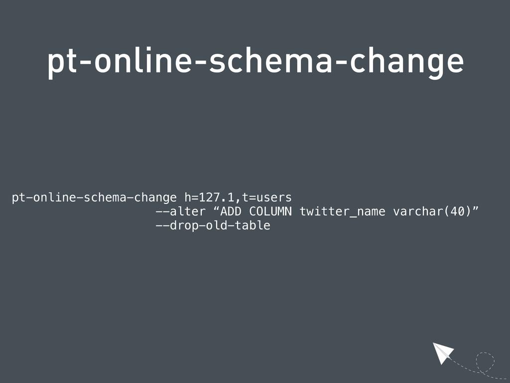 pt-online-schema-change pt-online-schema-change...