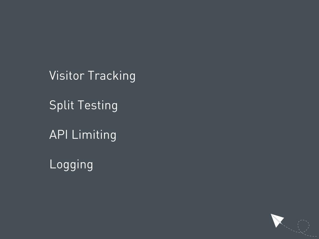 Visitor Tracking Split Testing API Limiting Log...