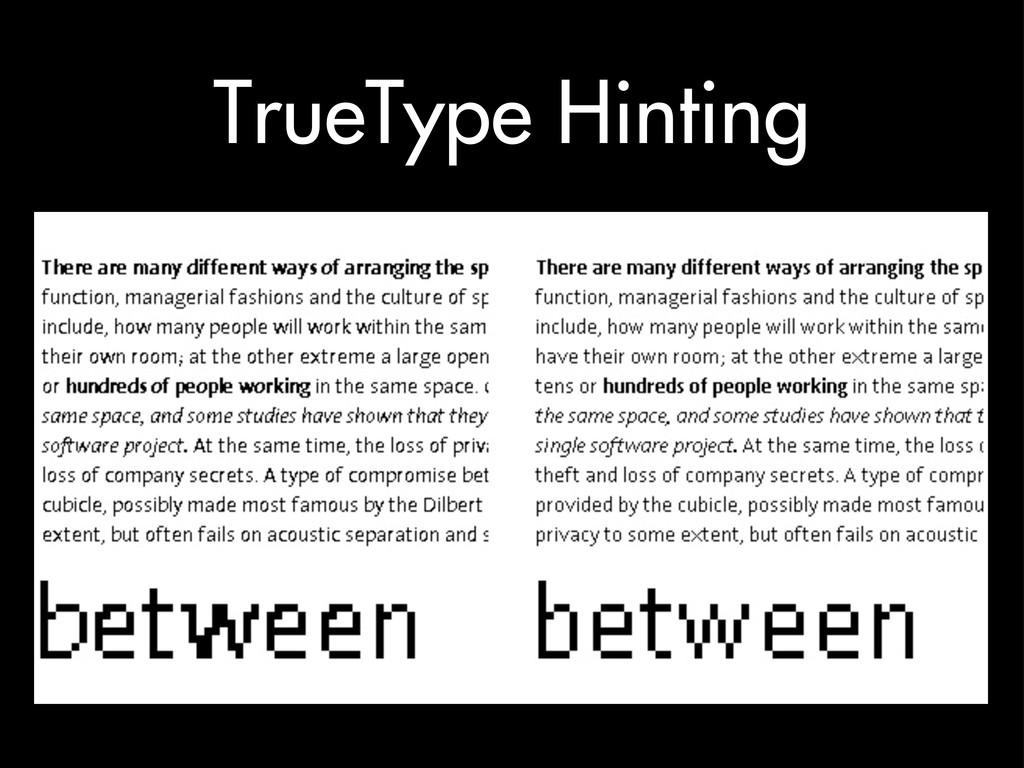 TrueType Hinting