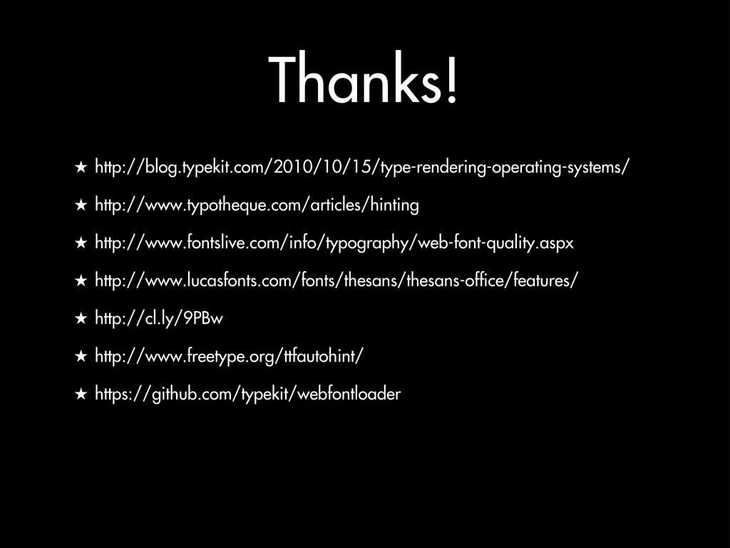 Thanks! ★ http://blog.typekit.com/2010/10/15/ty...