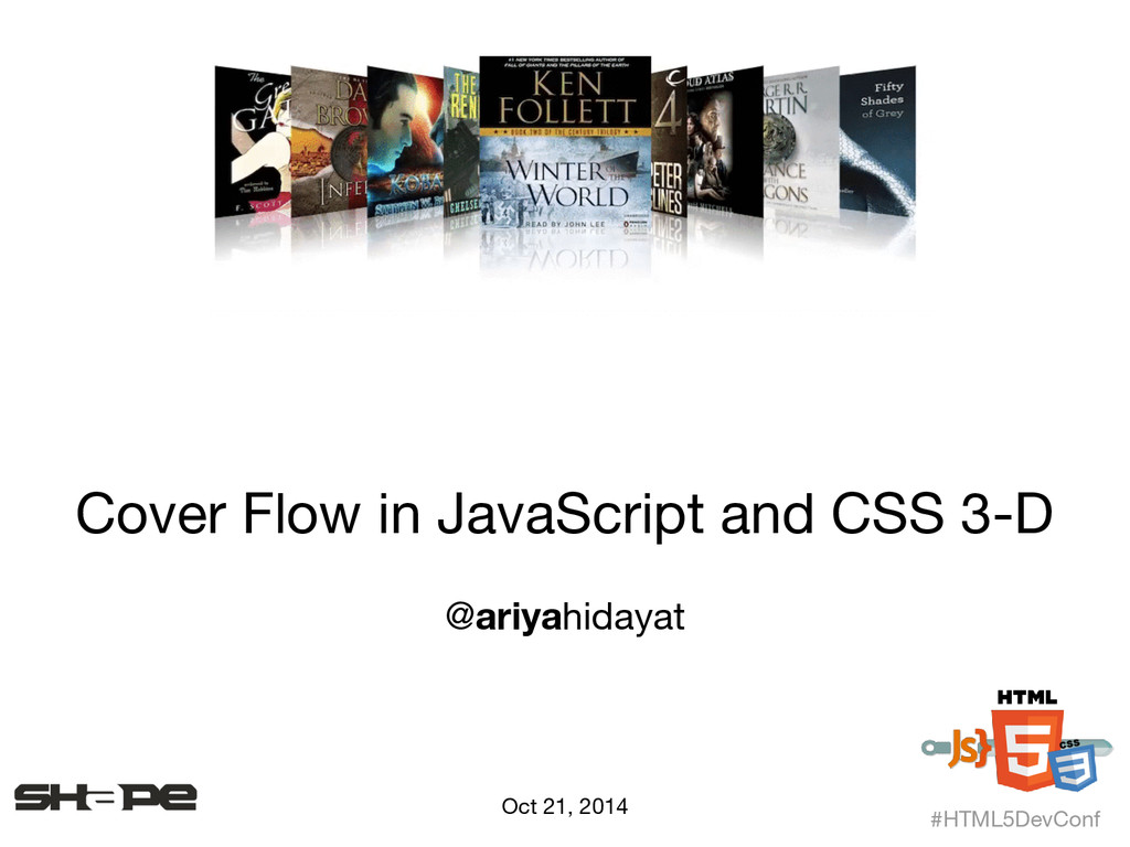 Cover Flow in JavaScript and CSS 3-D @ariyahida...