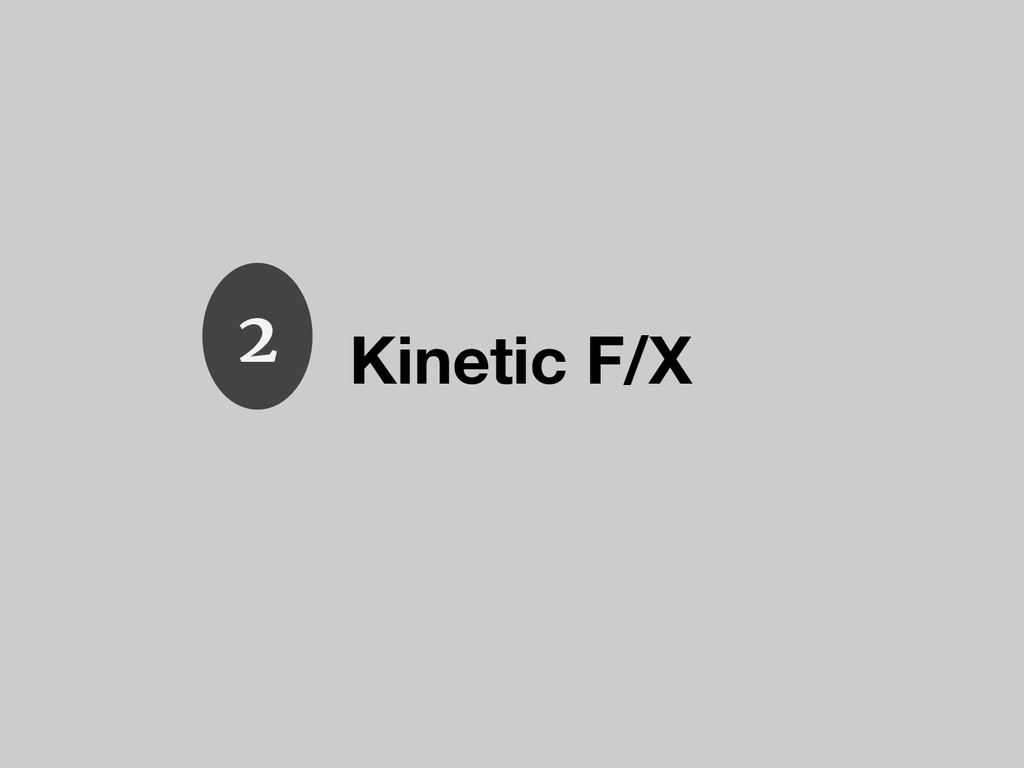 Kinetic F/X 2