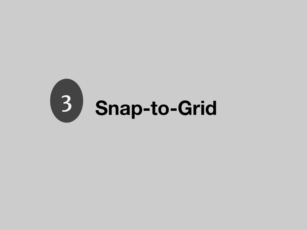 Snap-to-Grid 3