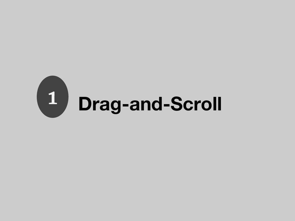 Drag-and-Scroll 1