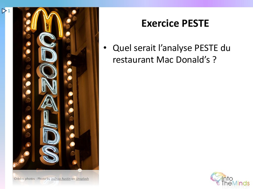 • Quel serait l'analyse PESTE du restaurant Mac...