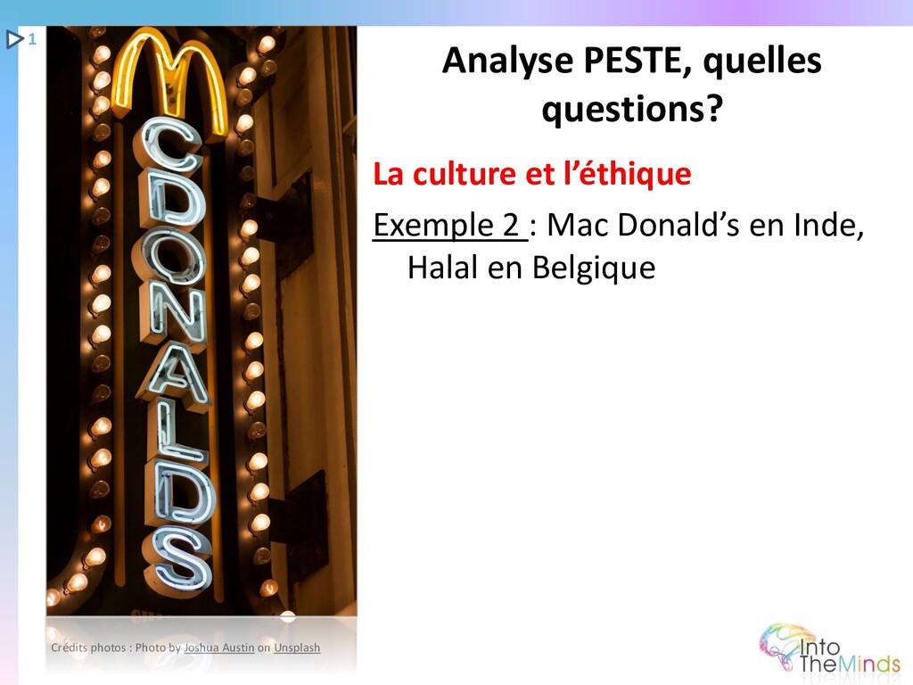 La culture et l'éthique Exemple 2 : Mac Donald'...