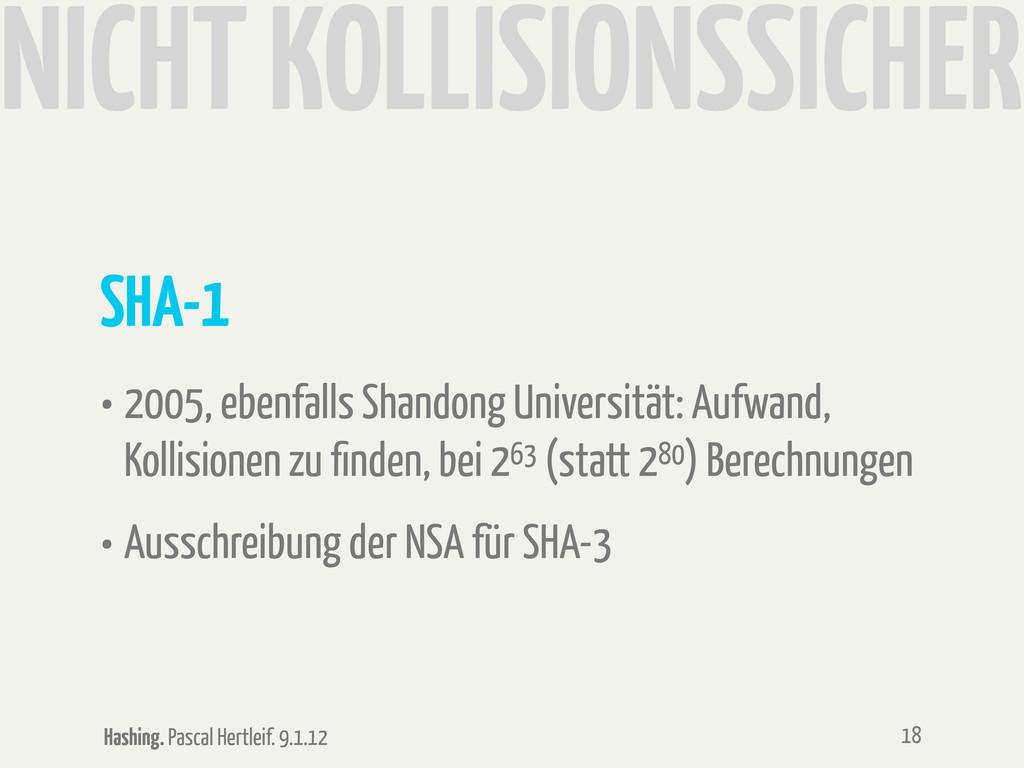 Hashing. Pascal Hertleif. 9.1.12 NICHT KOLLISIO...