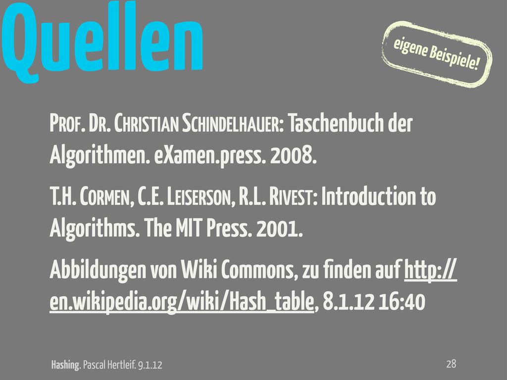 Hashing. Pascal Hertleif. 9.1.12 eigene Beispie...
