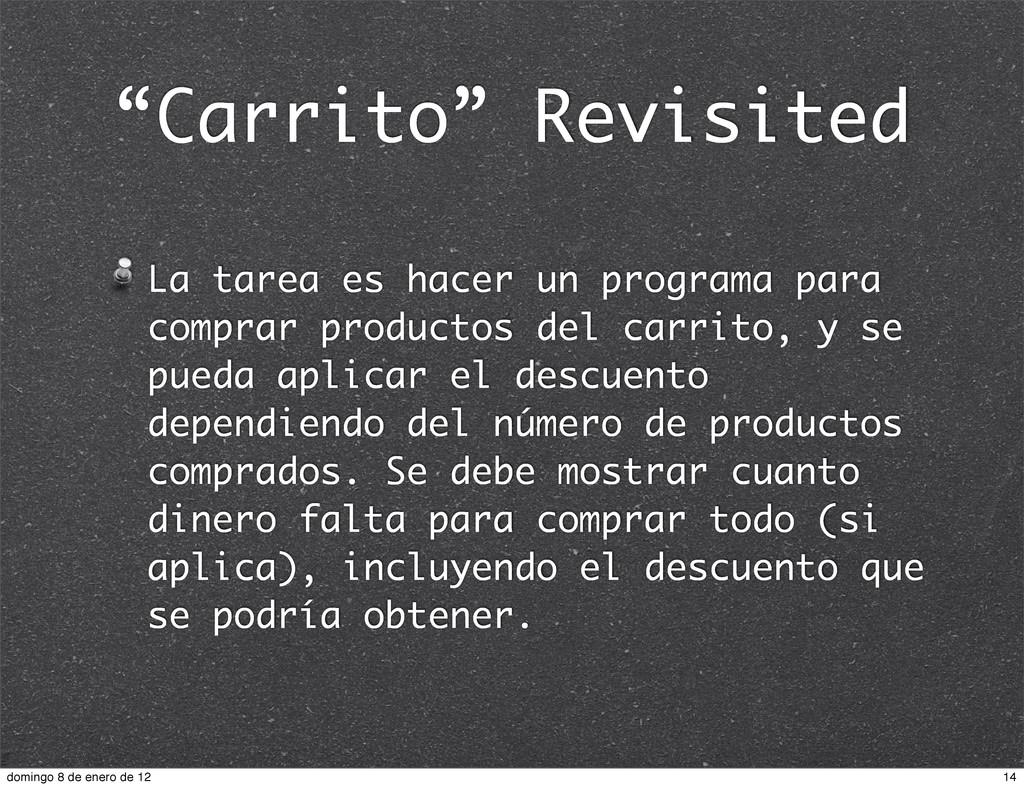 """""""Carrito"""" Revisited La tarea es hacer un progra..."""