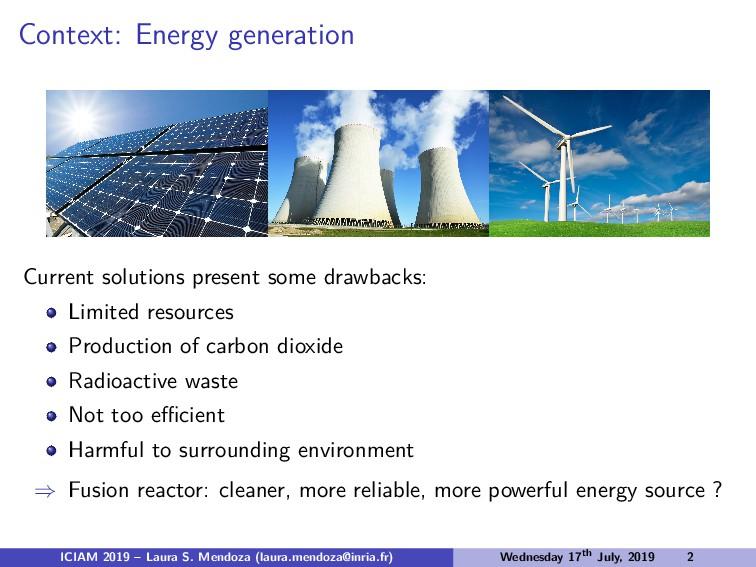 Context: Energy generation Current solutions pr...