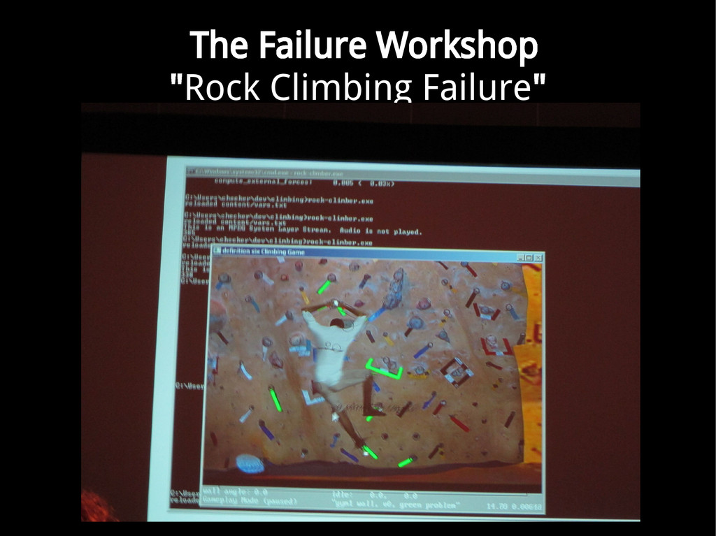 "The Failure Workshop ""Rock Climbing Failure"""