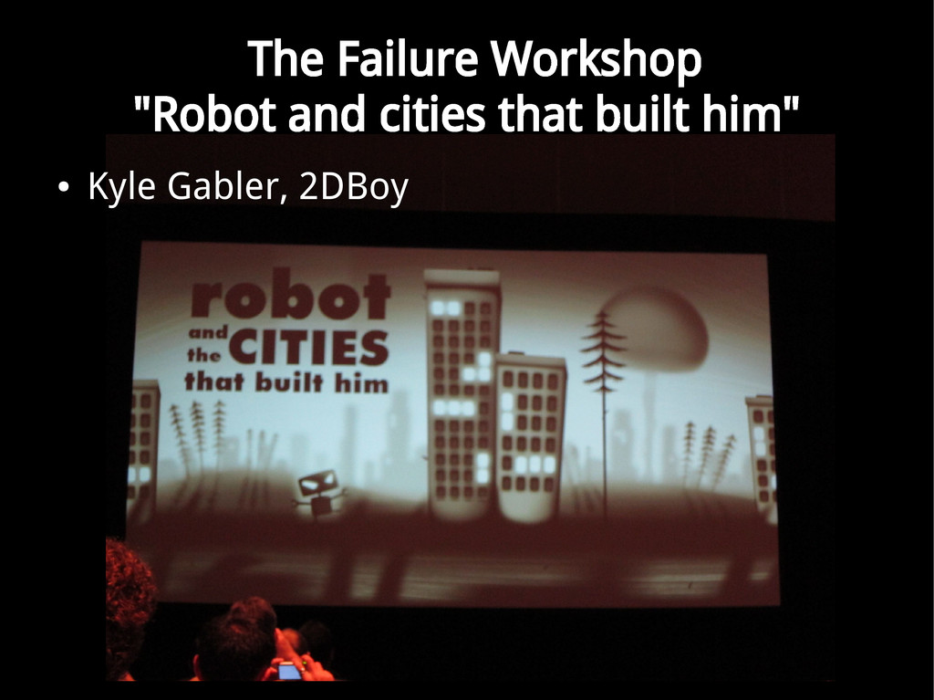 "The Failure Workshop ""Robot and cities that bui..."