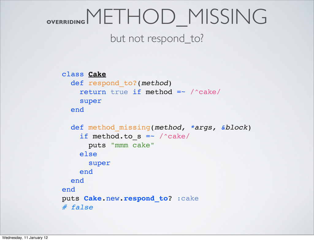 OVERRIDING METHOD_MISSING but not respond_to? c...