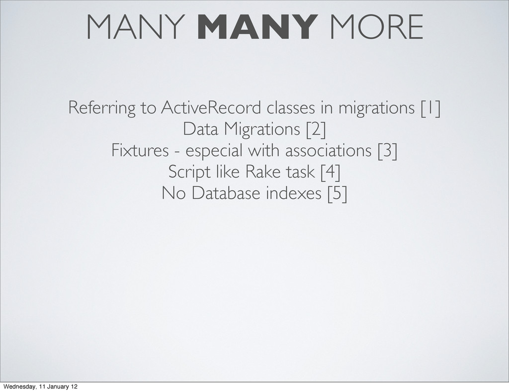 MANY MANY MORE Referring to ActiveRecord classe...