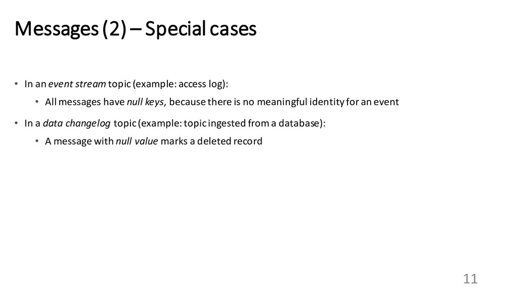 11 Messages (2) – Special cases • In an event s...