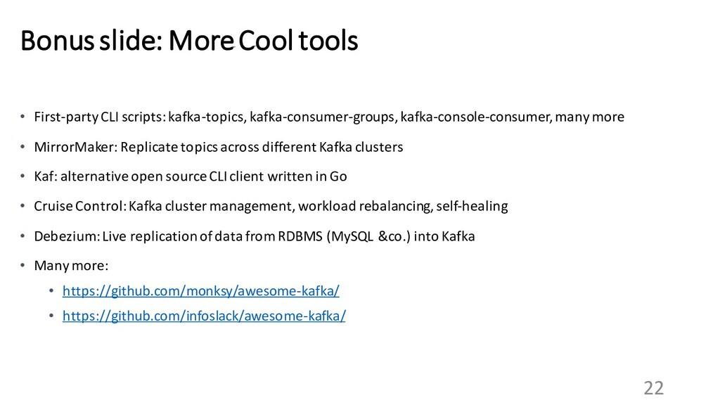 22 Bonus slide: More Cool tools • First-party C...