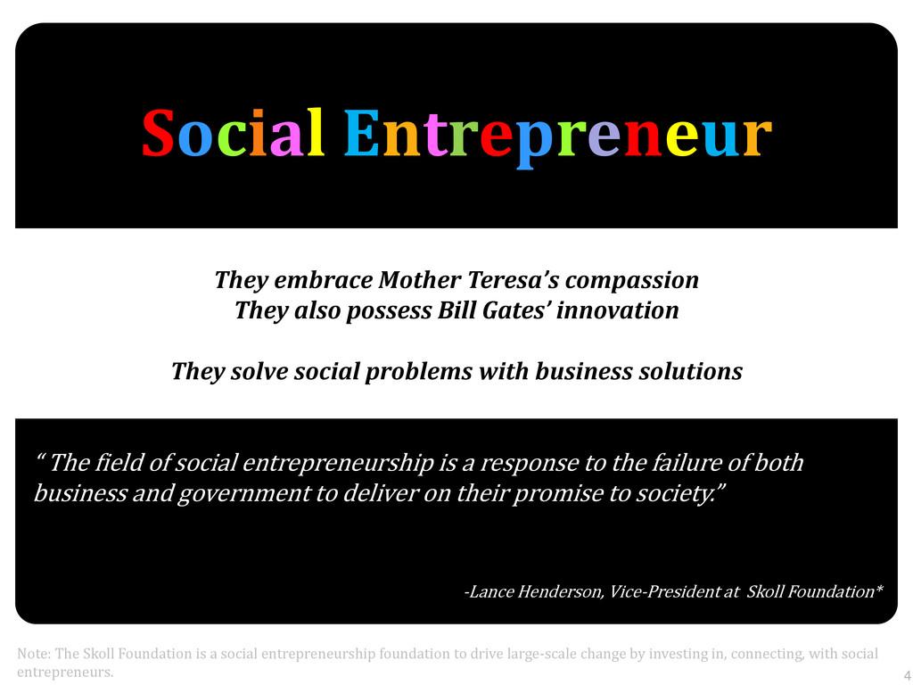Social Entrepreneur Note: The Skoll Foundation ...