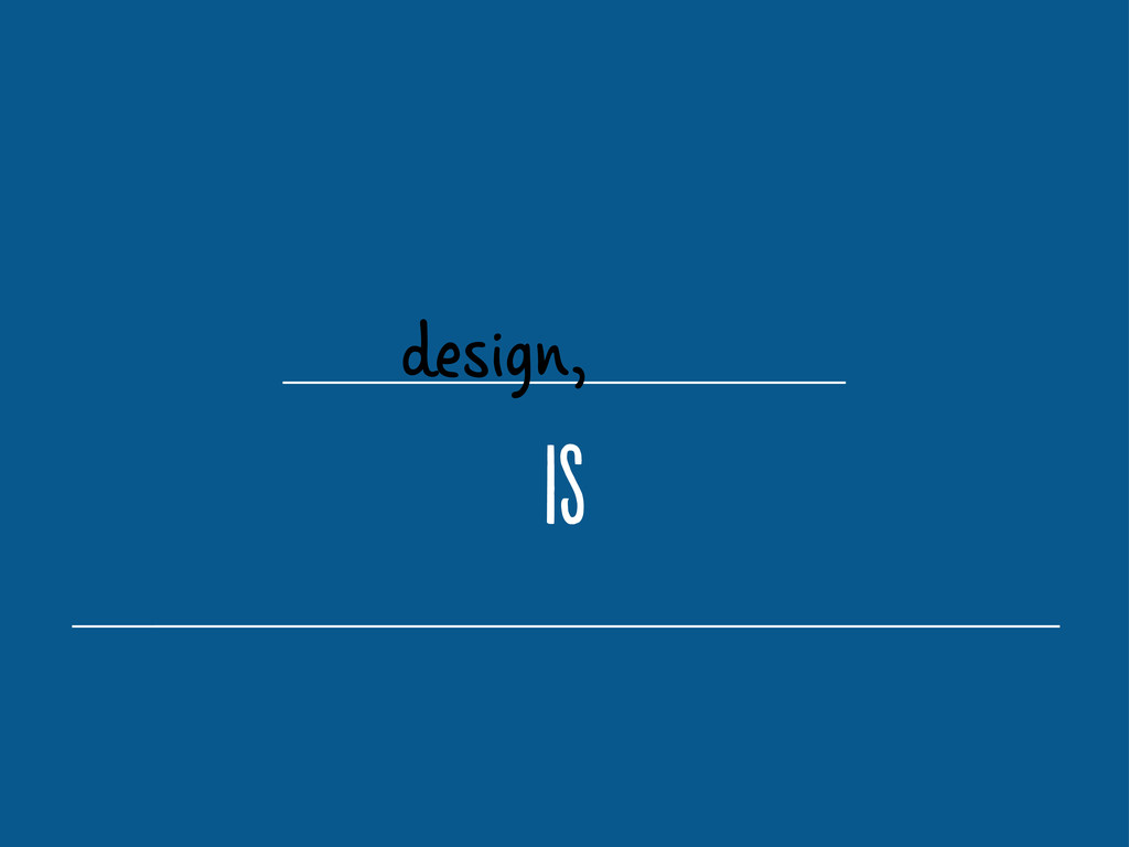 design, i