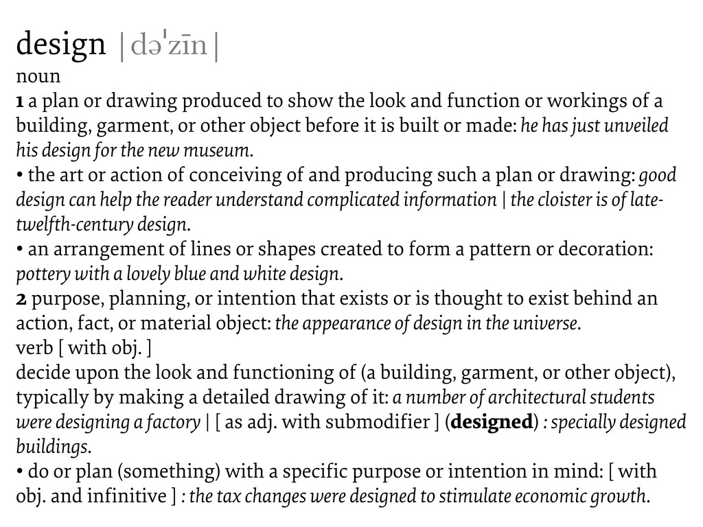 design  dəˈzīn  noun 1 a plan or drawing produc...