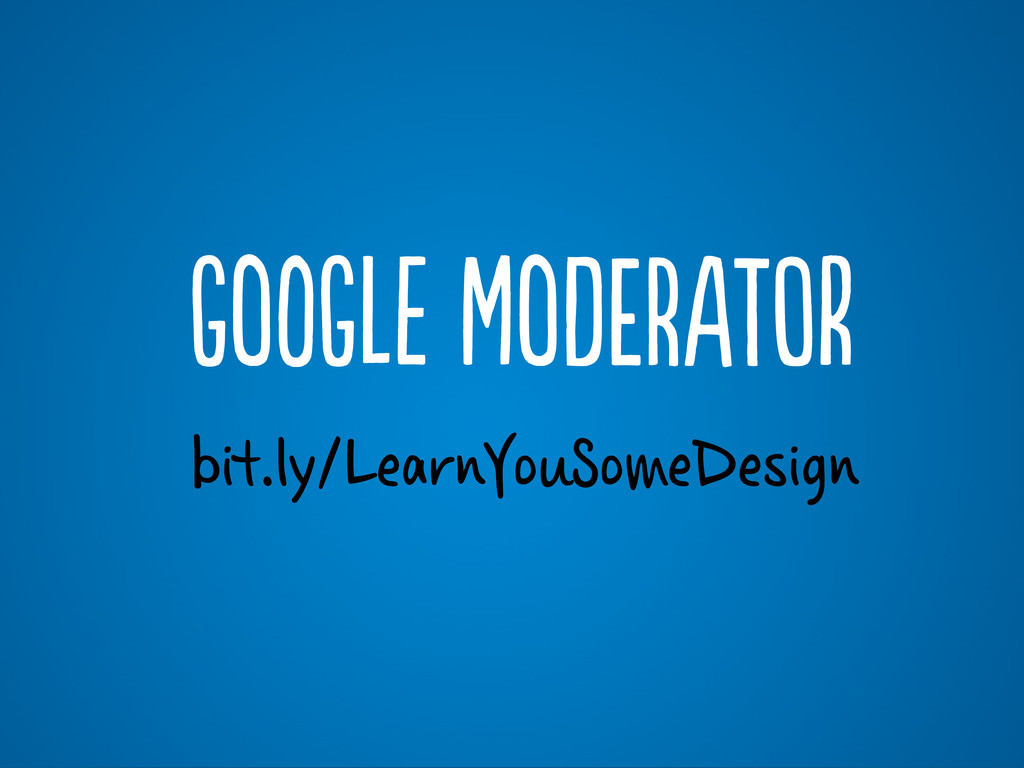 bit.ly/LearnYouSomeDesign GoG MoEAr