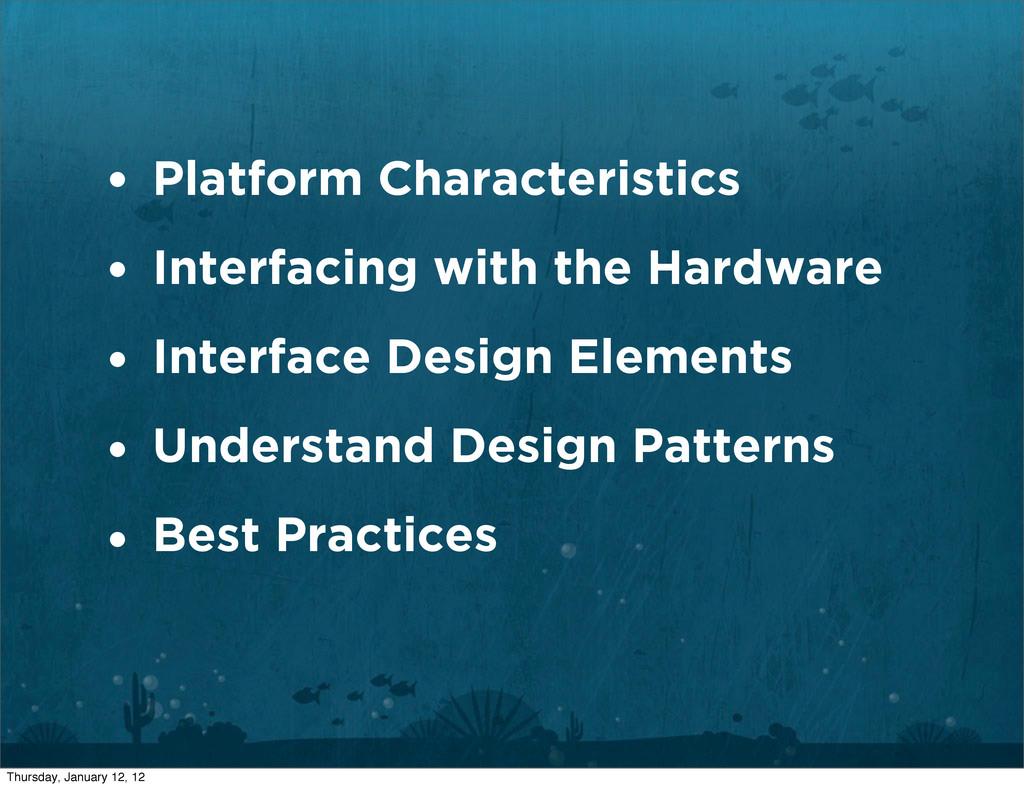 Platform Characteristics Interfacing with the H...