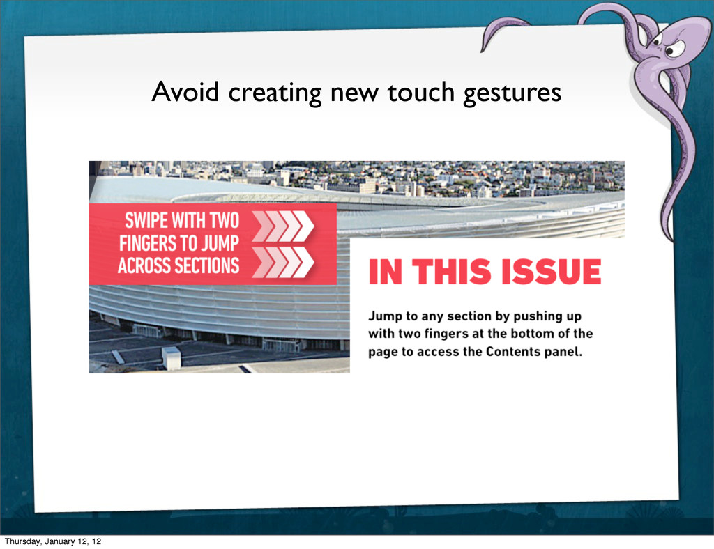 Avoid creating new touch gestures Thursday, Jan...