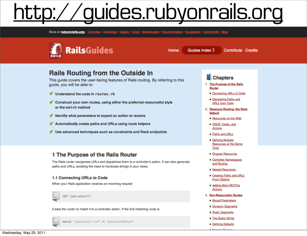 http://guides.rubyonrails.org Wednesday, May 25...