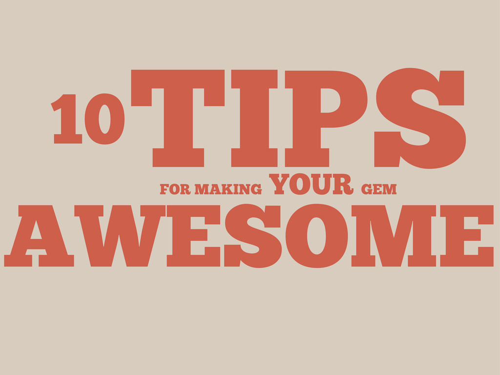 10TIPS AWESOME FOR MAKING YOUR GEM