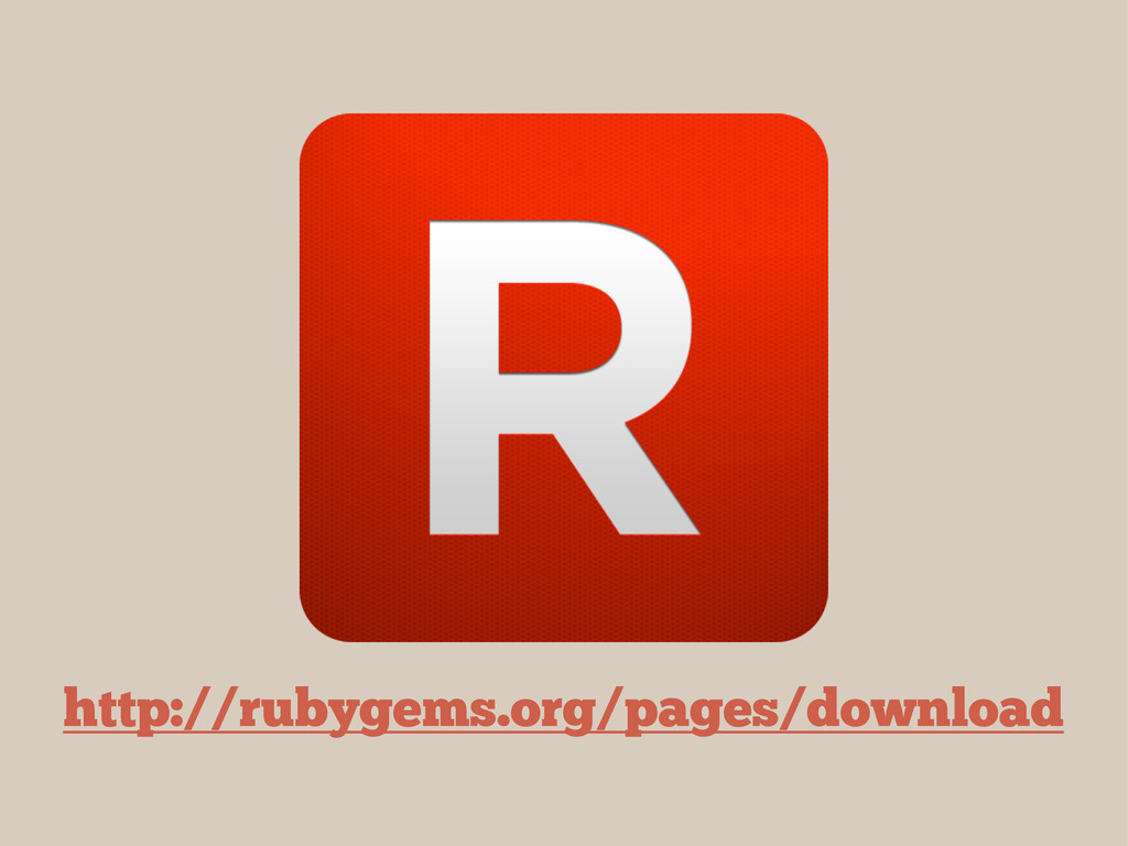 http://rubygems.org/pages/download