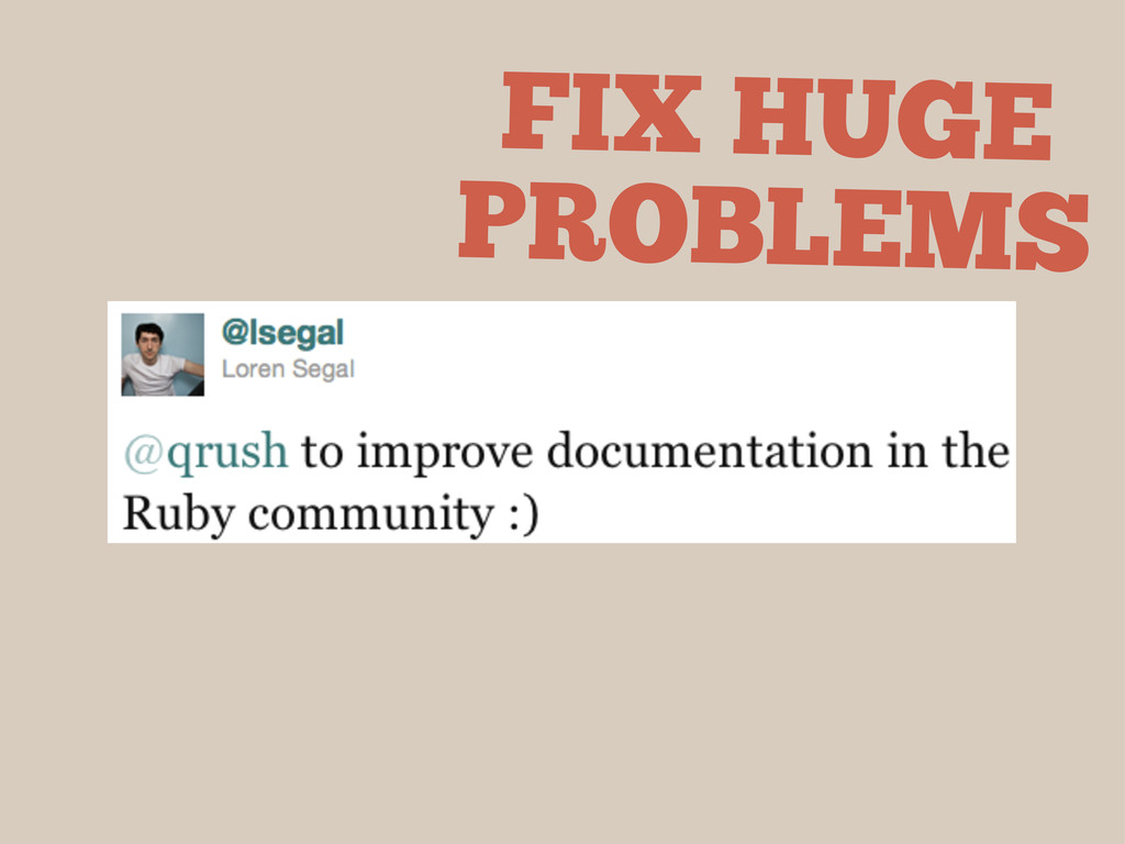 FIX HUGE PROBLEMS