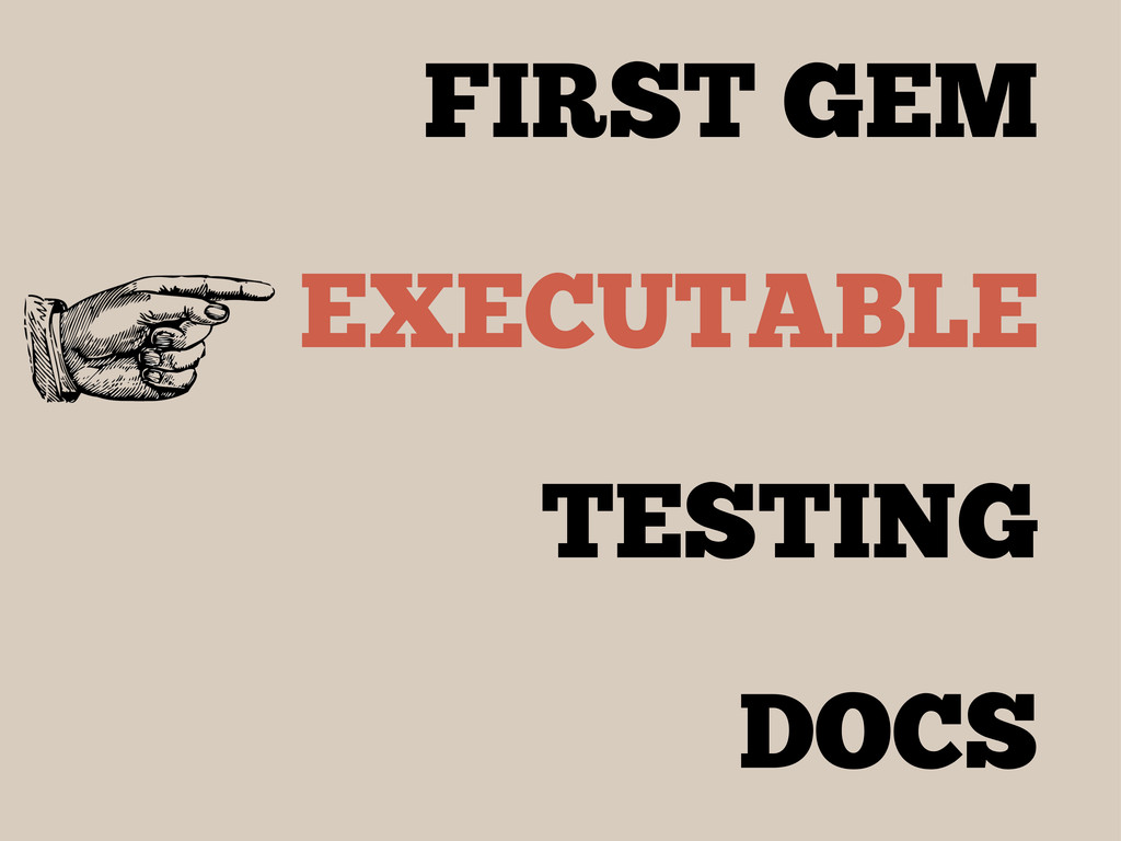 FIRST GEM EXECUTABLE TESTING DOCS