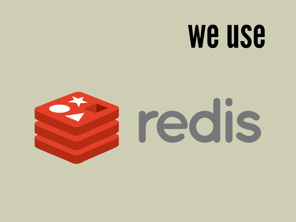 we use