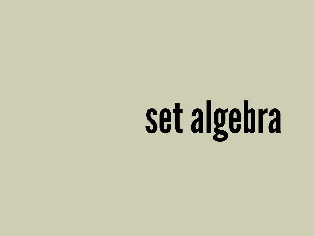 set algebra