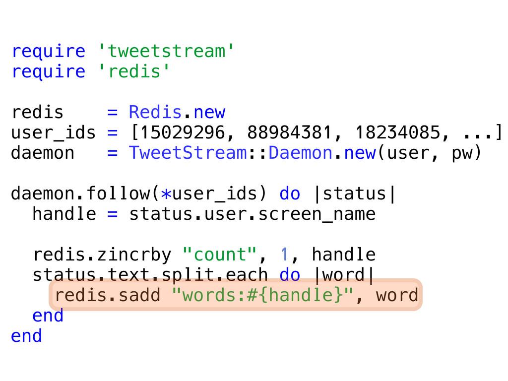 require 'tweetstream' require 'redis' redis = R...