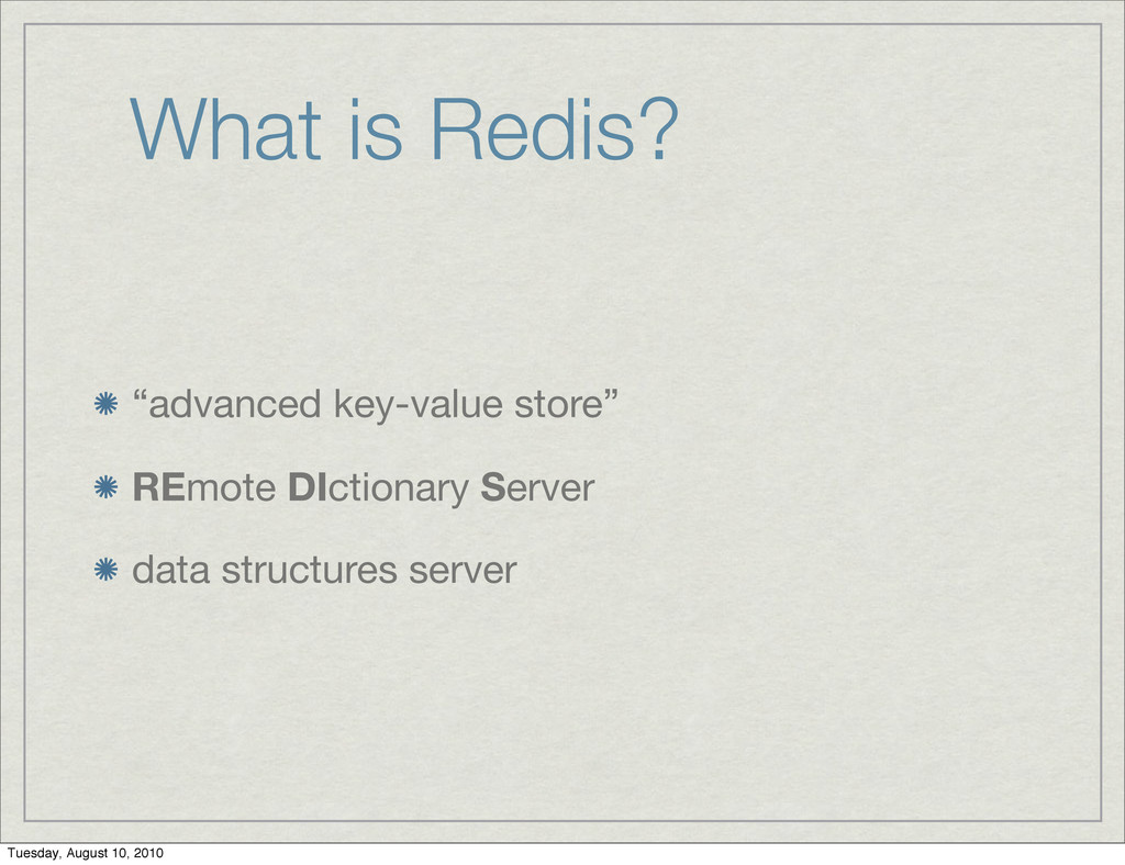 "What is Redis? ""advanced key-value store"" REmot..."