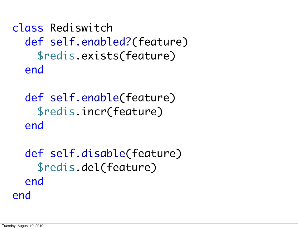 class Rediswitch def self.enabled?(feature) $re...