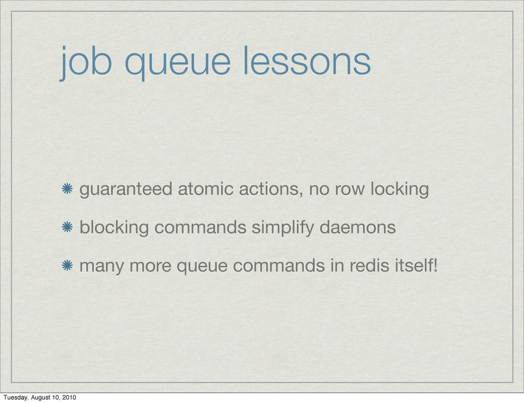 job queue lessons guaranteed atomic actions, no...