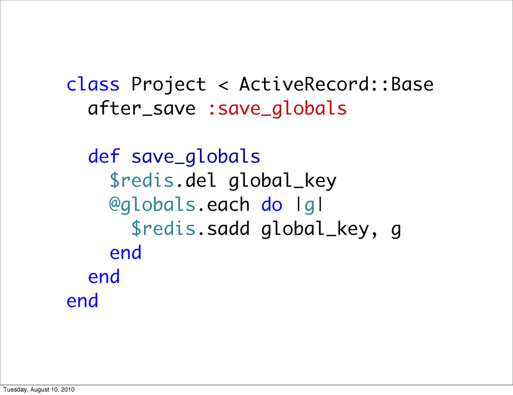 class Project < ActiveRecord::Base after_save :...