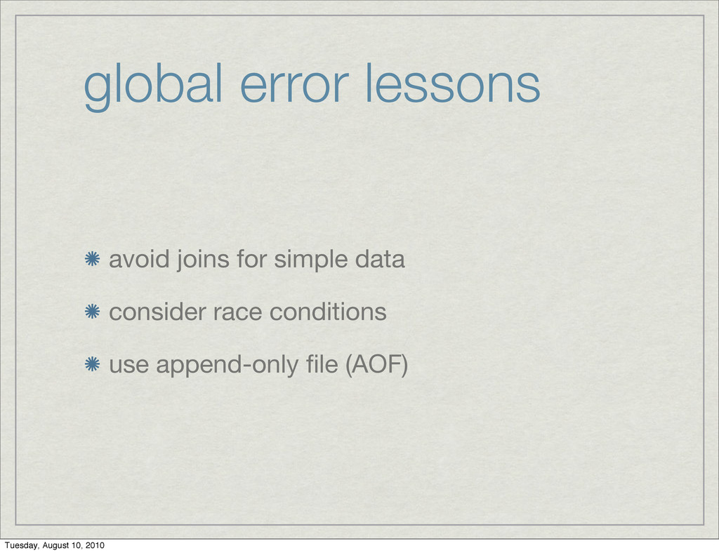 global error lessons avoid joins for simple dat...