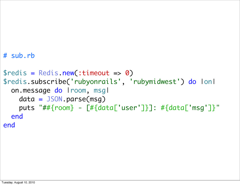 # sub.rb $redis = Redis.new(:timeout => 0) $red...