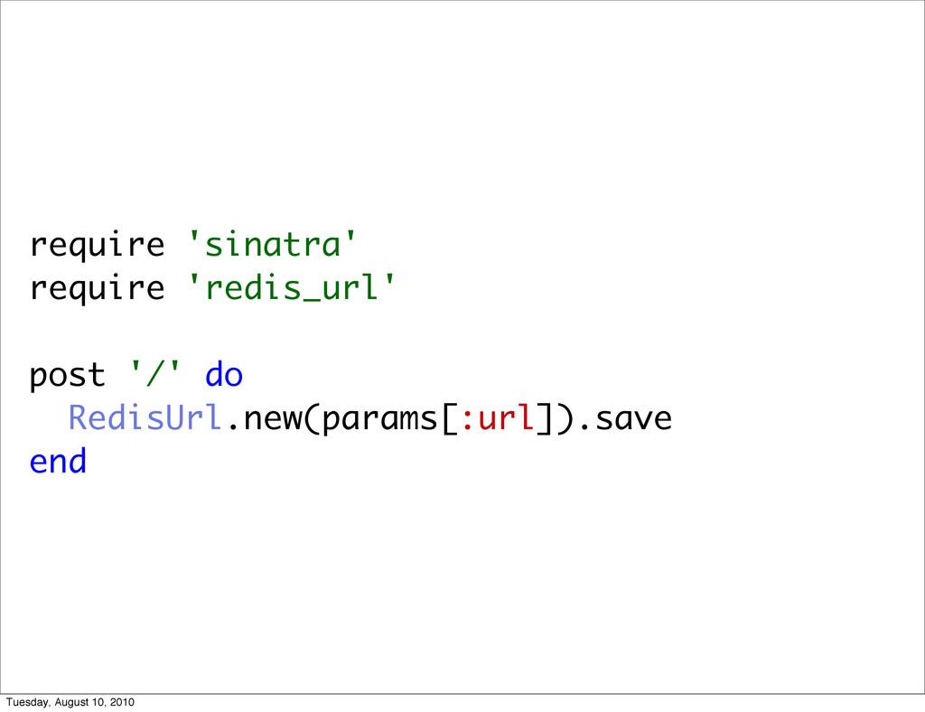require 'sinatra' require 'redis_url' post '/' ...