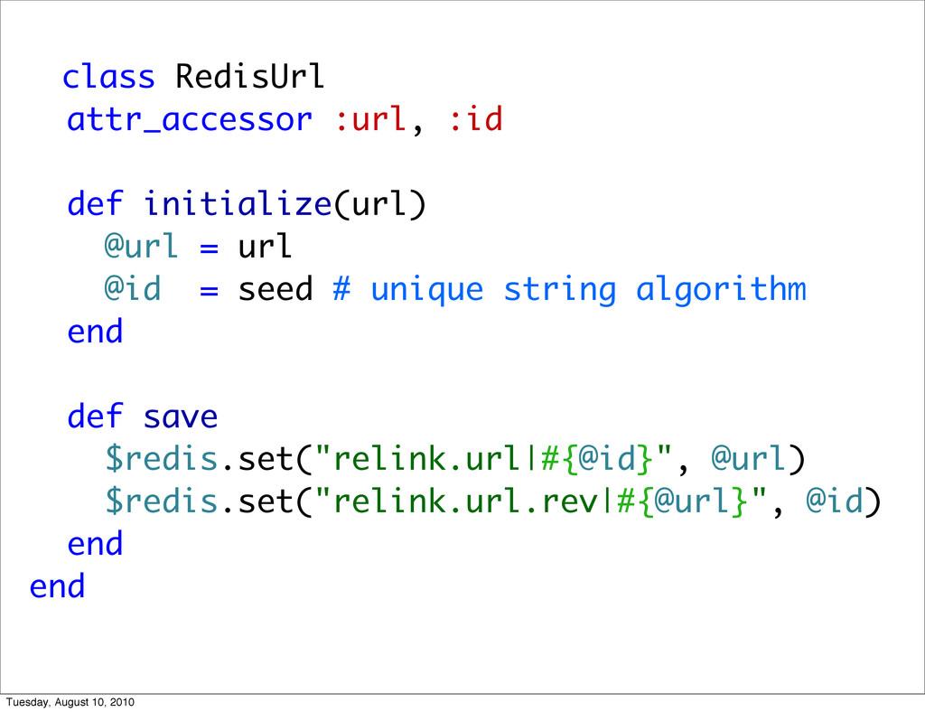 class RedisUrl attr_accessor :url, :id def init...