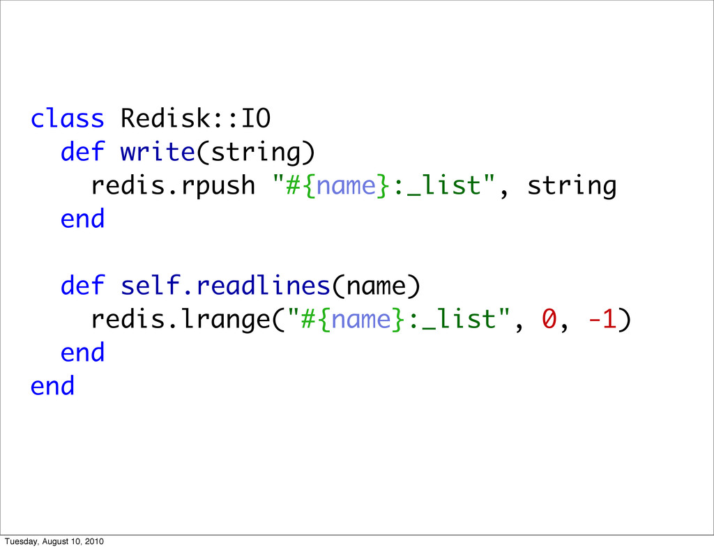 class Redisk::IO def write(string) redis.rpush ...